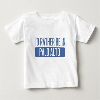 Ich würde eher in Palo Alto sein Baby T-shirt