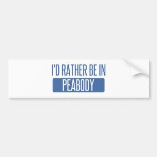 Ich würde eher in Peabody sein Autoaufkleber
