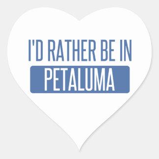 Ich würde eher in Petaluma sein Herz-Aufkleber