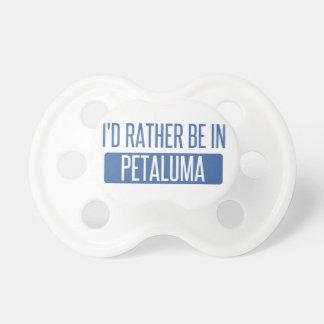 Ich würde eher in Petaluma sein Schnuller