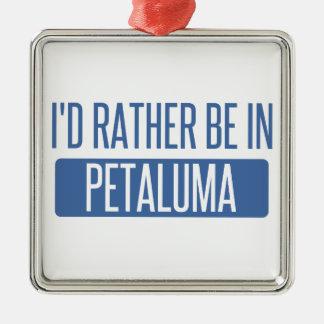 Ich würde eher in Petaluma sein Silbernes Ornament