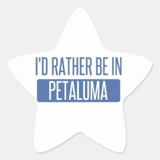 Ich würde eher in Petaluma sein Stern-Aufkleber