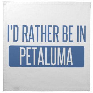 Ich würde eher in Petaluma sein Stoffserviette