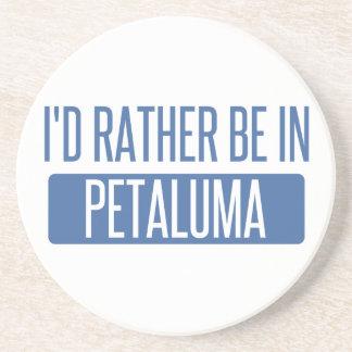 Ich würde eher in Petaluma sein Untersetzer