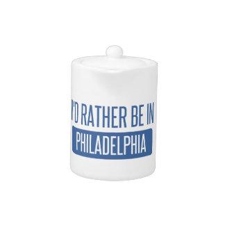 Ich würde eher in Philadelphia sein
