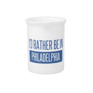 Ich würde eher in Philadelphia sein Getränke Pitcher