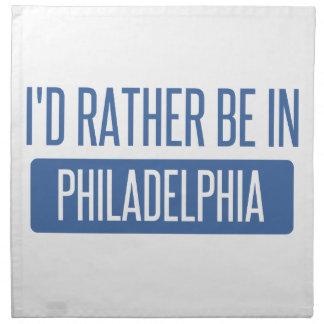 Ich würde eher in Philadelphia sein Stoffserviette