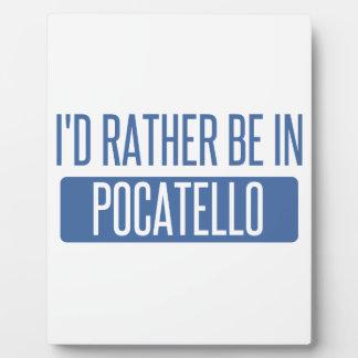 Ich würde eher in Pocatello sein Fotoplatte