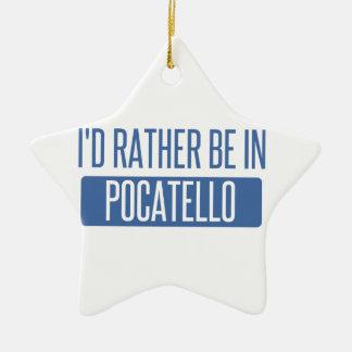 Ich würde eher in Pocatello sein Keramik Ornament