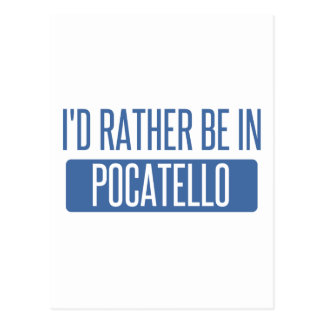 Ich würde eher in Pocatello sein Postkarte