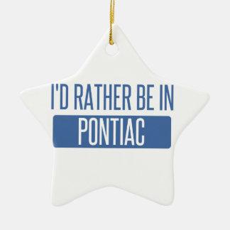 Ich würde eher in Pontiac sein Keramik Ornament