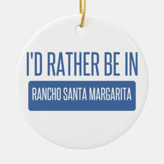 Ich würde eher in Rancho Santa Margarita sein Rundes Keramik Ornament