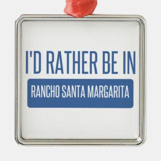 Ich würde eher in Rancho Santa Margarita sein Silbernes Ornament