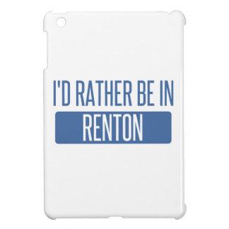 Ich würde eher in Renton sein iPad Mini Hülle