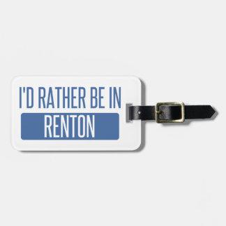 Ich würde eher in Renton sein Kofferanhänger