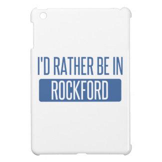 Ich würde eher in Rockford sein Hüllen Für iPad Mini