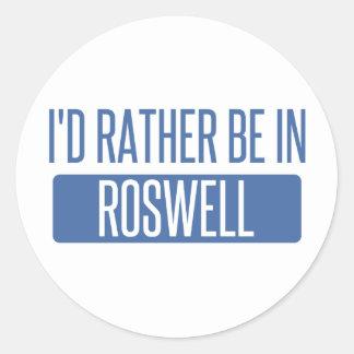 Ich würde eher in Roswell GA sein Runder Aufkleber