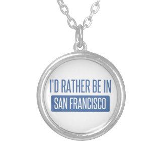 Ich würde eher in San Francisco sein Versilberte Kette