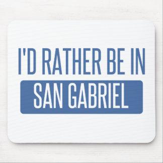 Ich würde eher in San Gabriel sein Mousepad