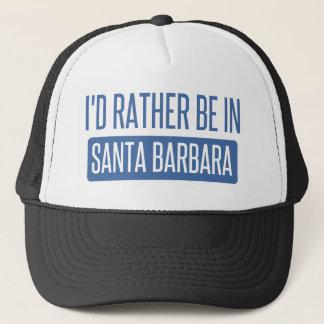 Ich würde eher in Santa Barbara sein Truckerkappe