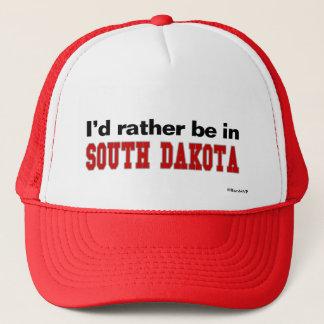 Ich würde eher in South Dakota sein Truckerkappe