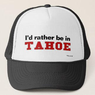 Ich würde eher in Tahoe sein Truckerkappe