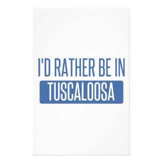 Ich würde eher in Tuscaloosa sein Briefpapier