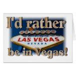 Ich würde eher in Vegas sein! Karte