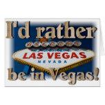 Ich würde eher in Vegas sein! Karten