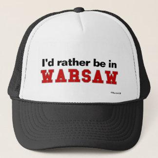 Ich würde eher in Warschau sein Truckerkappe