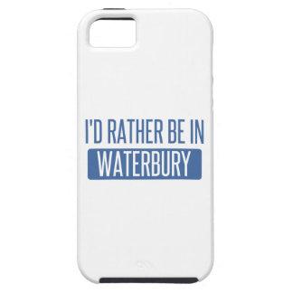 Ich würde eher in Waterbury sein iPhone 5 Schutzhüllen