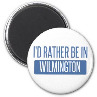 Ich würde eher in Wilmington De sein Runder Magnet 5,1 Cm