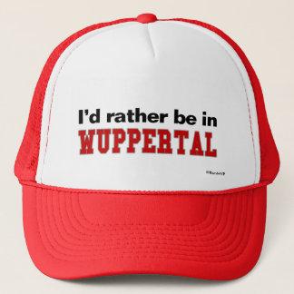 Ich würde eher in Wuppertal sein Truckerkappe