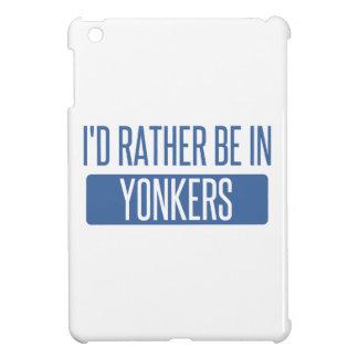 Ich würde eher in Yonkers sein iPad Mini Hülle