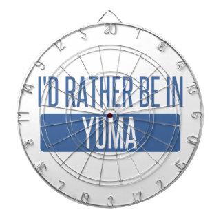 Ich würde eher in Yuma sein Dartscheibe