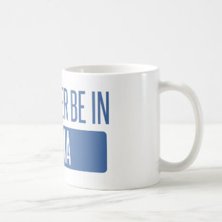 Ich würde eher in Yuma sein Kaffeetasse