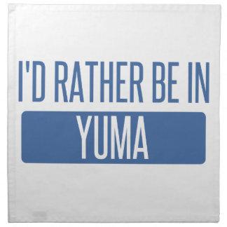 Ich würde eher in Yuma sein Serviette