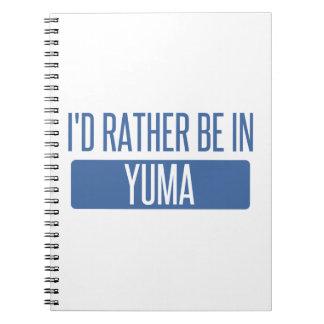 Ich würde eher in Yuma sein Spiral Notizblock