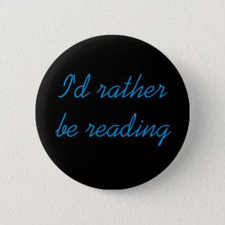 Ich würde eher Lesetaste sein Runder Button 5,7 Cm
