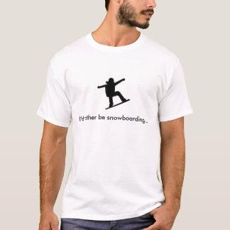 Ich würde eher Snowboarding… sein T-Shirt