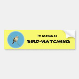 Ich würde eher Vogelbeobachtung Bumpber Aufkleber Autoaufkleber