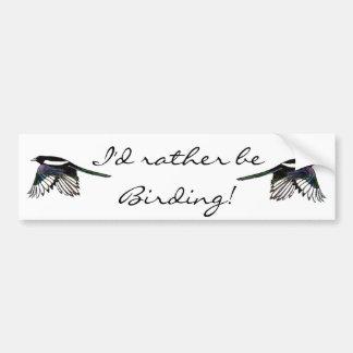 Ich würde eher Vogelbeobachtung-Spaß-Zitat mit Autoaufkleber