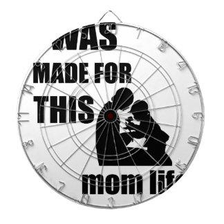 Ich wurde für diese Mamma Lif gemacht Dartscheibe