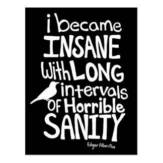 """""""Ich wurde geisteskrank…"""" Zitat durch Edgar Allan Postkarte"""