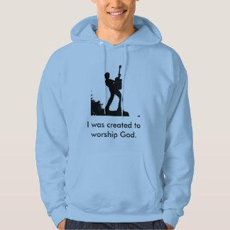 Ich wurde hergestellt, um den gekommenen Gott Hoodie