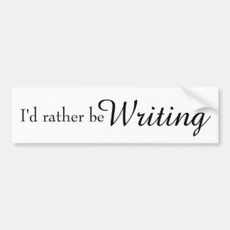 Ich würde vielmehr Autoaufkleber schreiben