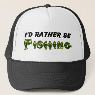 Ich würde vielmehr fischen truckerkappe