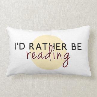 Ich würde vielmehr - für Buch-Liebhaber lesen Lendenkissen