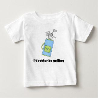 Ich würde vielmehr Golf spielen Baby T-shirt