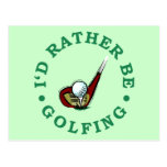 Ich würde vielmehr Golf spielen Postkarte